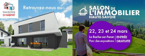 Salon immobilier la Roche sur Foron 22,23, et 24 mars 2019
